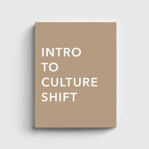 Culture Shift Kit - Intro