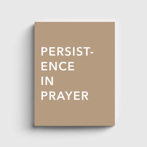 Persistence in Prayer