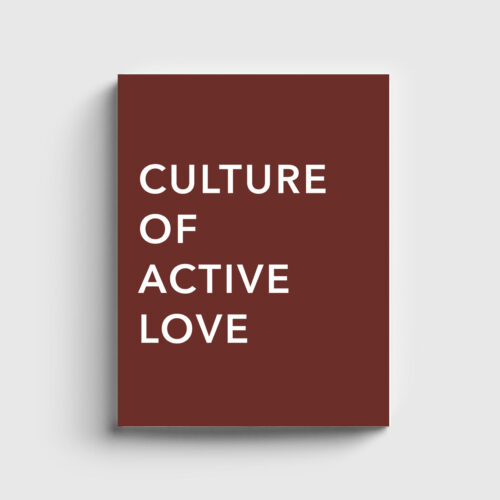 Culture of Active Love
